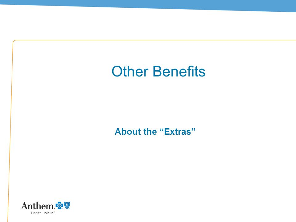 Other Benefits About the Extras