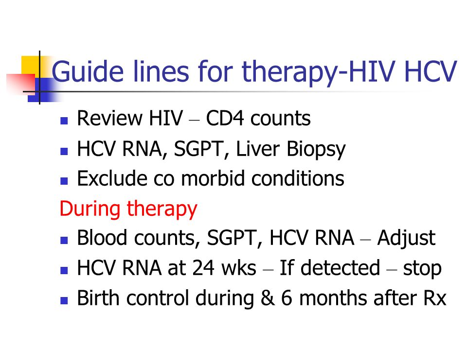 Guide lines for therapy-HIV HCV