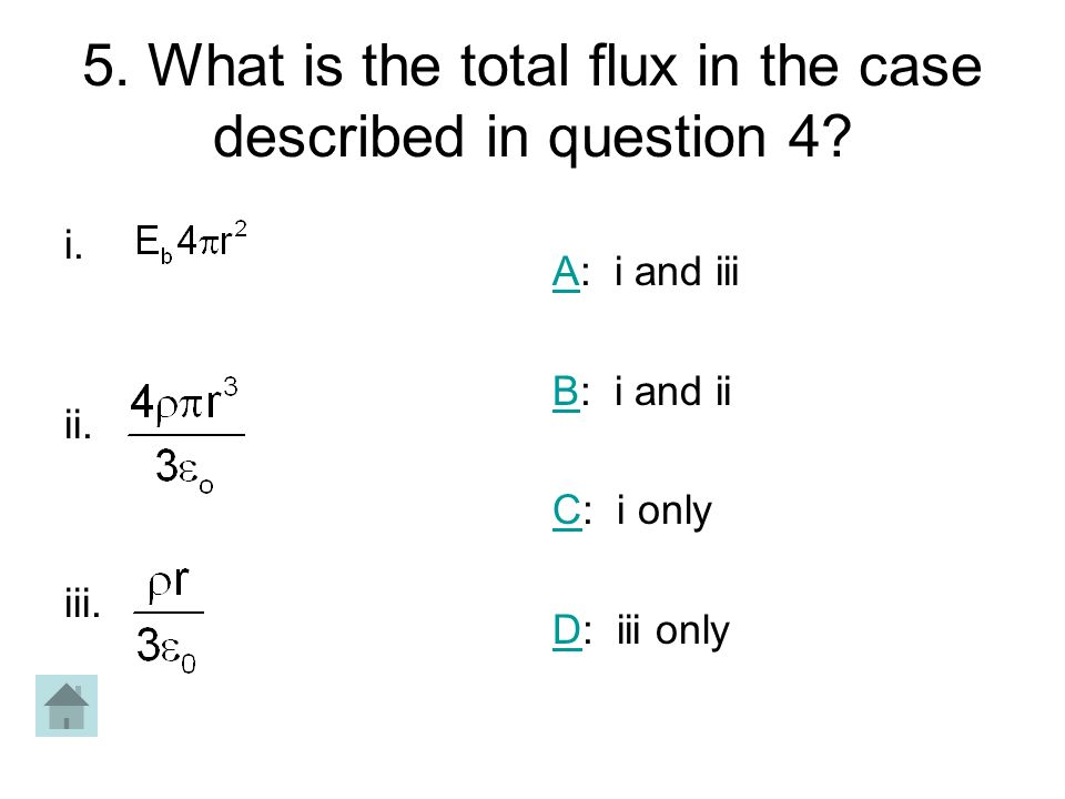 5. What is the total flux in the case described in question 4