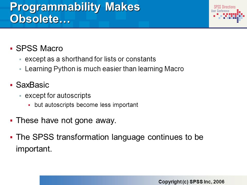 Programmability Makes Obsolete…
