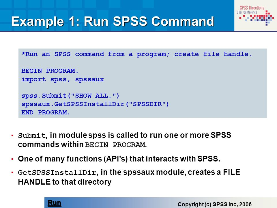 Example 1: Run SPSS Command