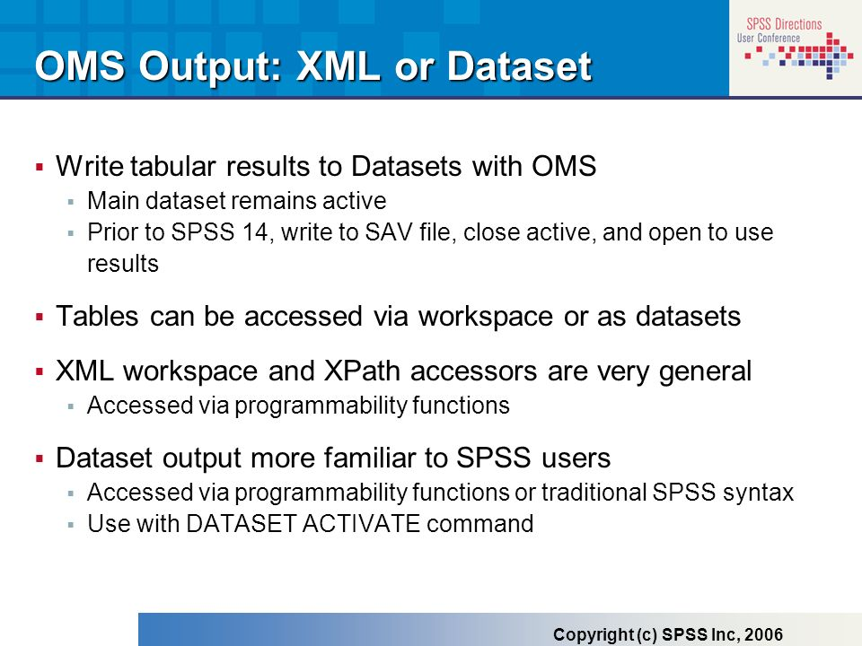 OMS Output: XML or Dataset