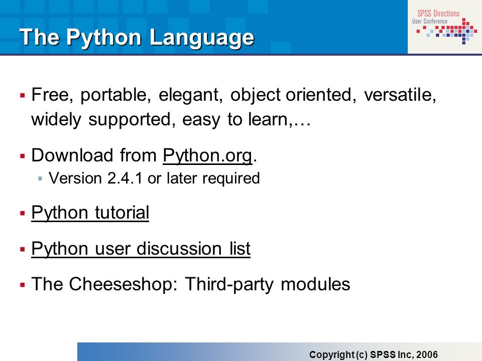 The Python Language Free, portable, elegant, object oriented, versatile, widely supported, easy to learn,…