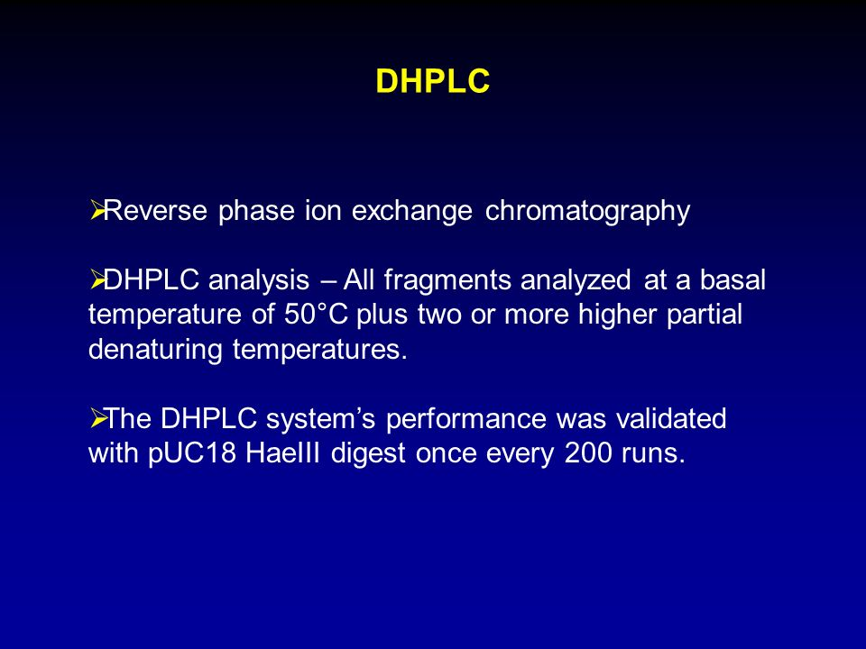 DHPLC Reverse phase ion exchange chromatography