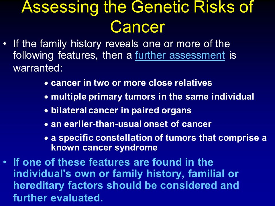 Assessing the Genetic Risks of Cancer