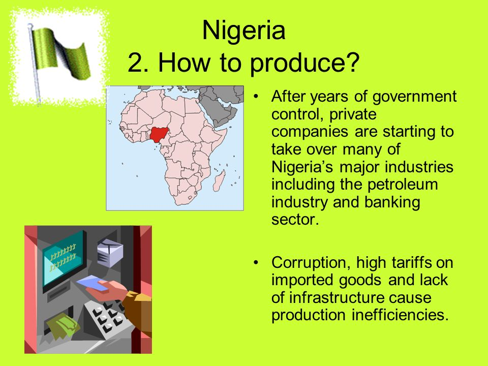 Nigeria 2. How to produce