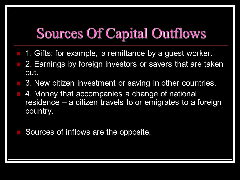 Sources Of Capital Outflows