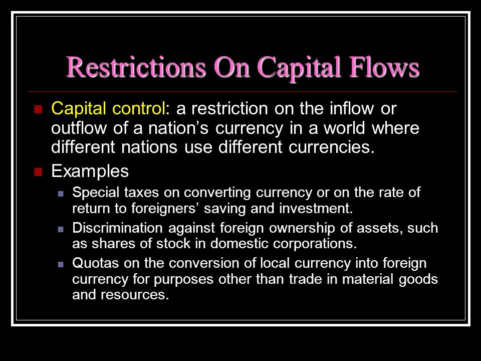 Restrictions On Capital Flows