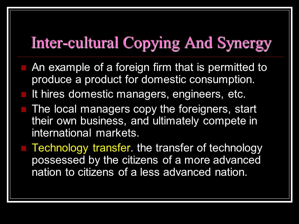 Inter-cultural Copying And Synergy
