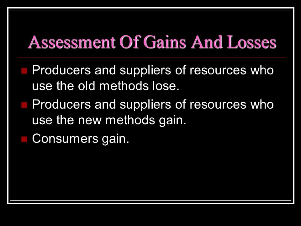 Assessment Of Gains And Losses