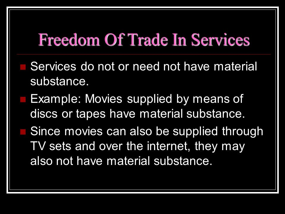 Freedom Of Trade In Services