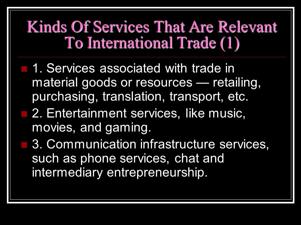 Kinds Of Services That Are Relevant To International Trade (1)