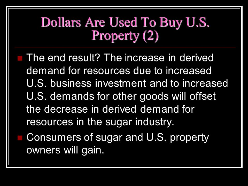 Dollars Are Used To Buy U.S. Property (2)