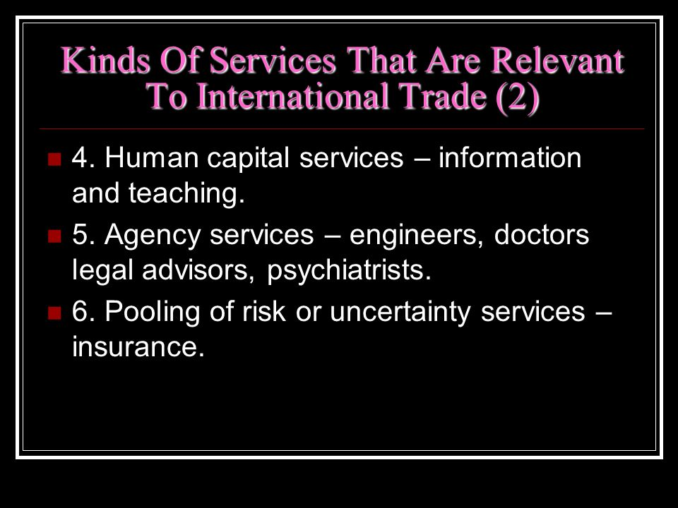 Kinds Of Services That Are Relevant To International Trade (2)