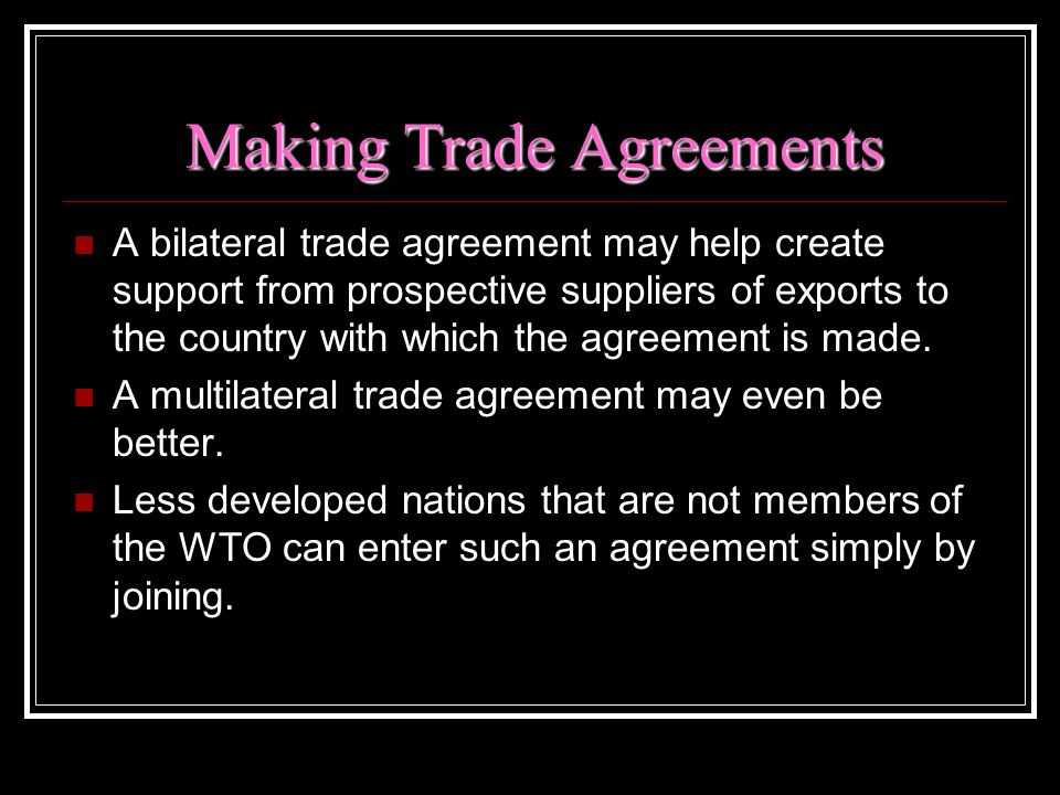 Making Trade Agreements