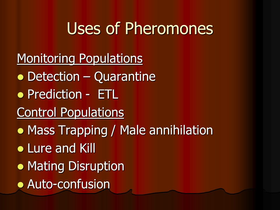 Uses of Pheromones Monitoring Populations Detection – Quarantine