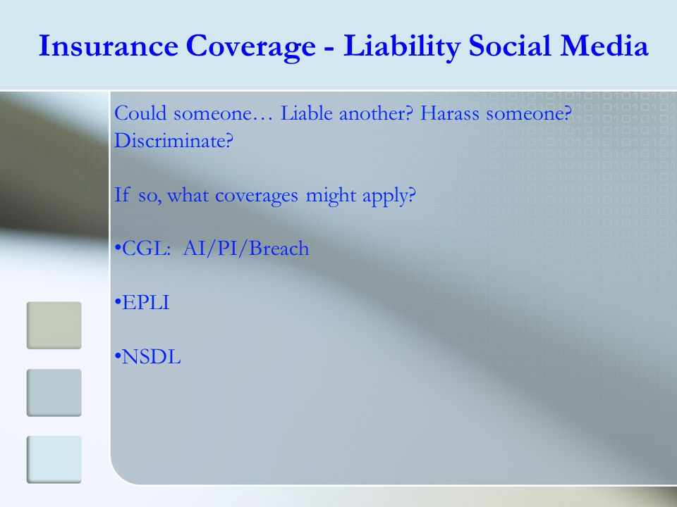 Insurance Coverage - Liability Social Media