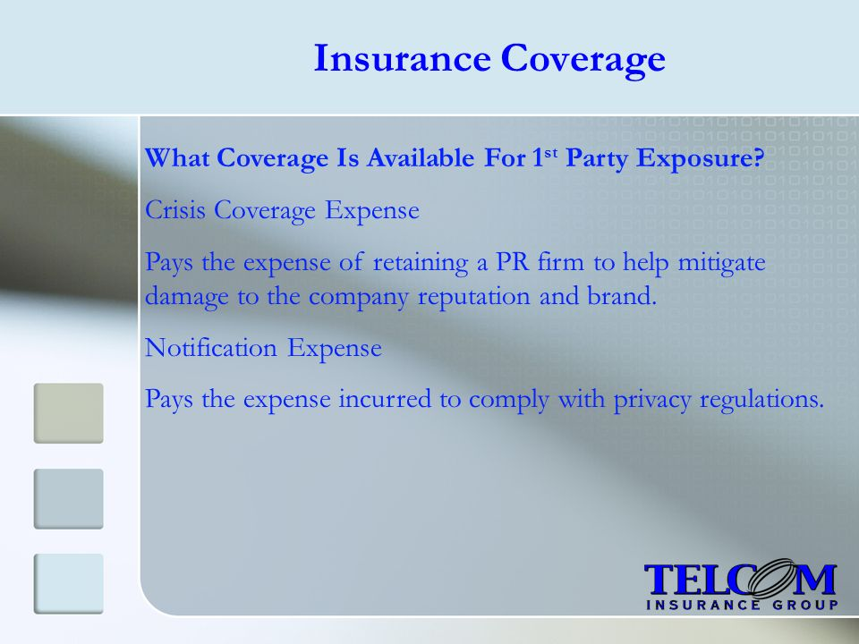 Insurance Coverage What Coverage Is Available For 1st Party Exposure