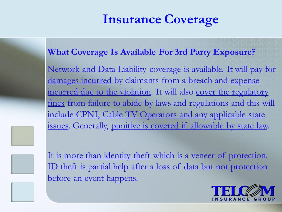 Insurance Coverage What Coverage Is Available For 3rd Party Exposure