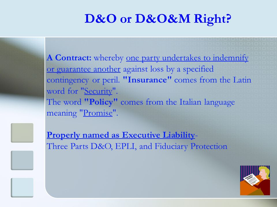 D&O or D&O&M Right