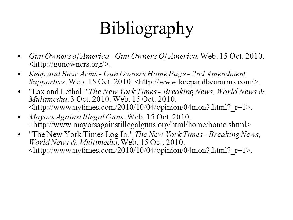 Bibliography Gun Owners of America - Gun Owners Of America. Web. 15 Oct. 2010. <http://gunowners.org/>.