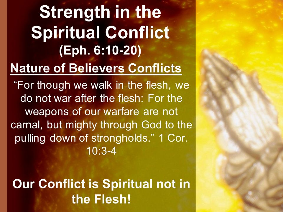 Strength in the Spiritual Conflict (Eph. 6:10-20)
