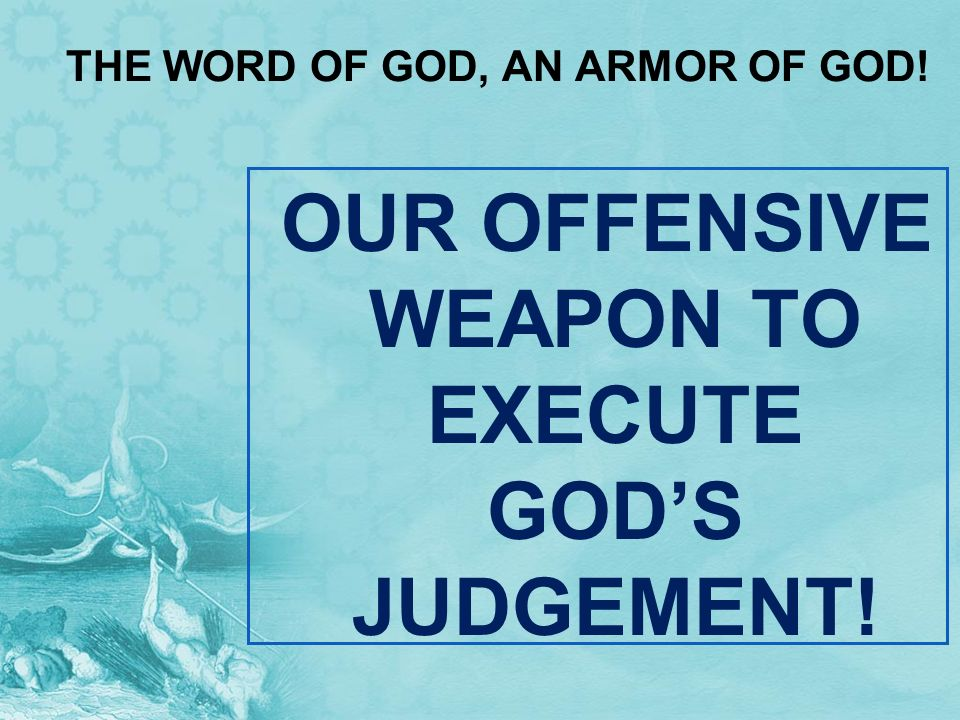 THE WORD OF GOD, AN ARMOR OF GOD!
