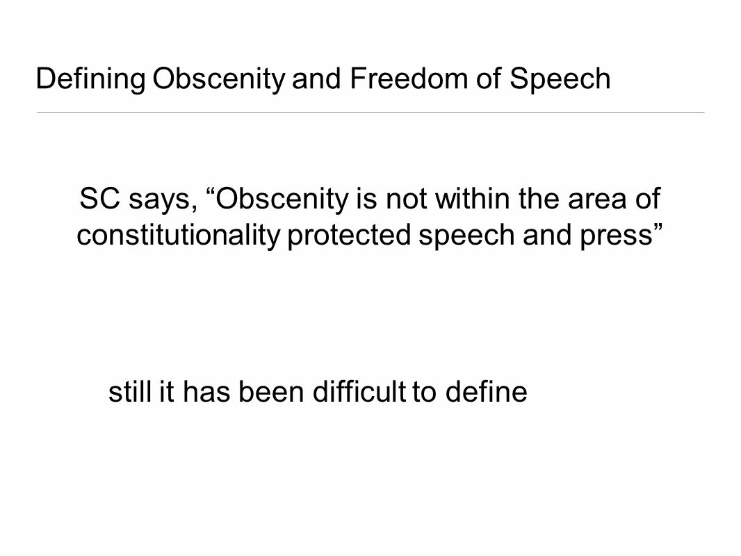 Defining Obscenity and Freedom of Speech