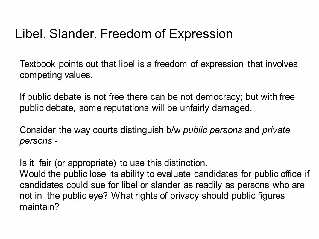Libel. Slander. Freedom of Expression