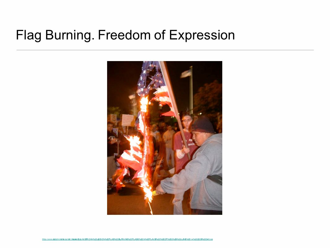 Flag Burning. Freedom of Expression
