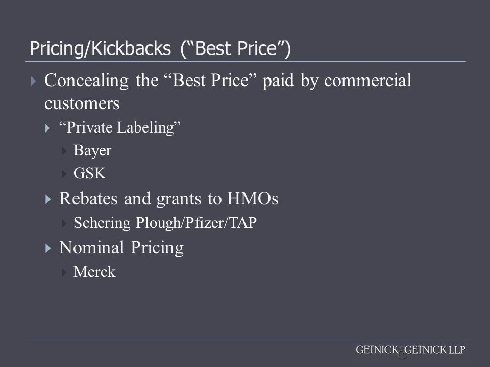 Pricing/Kickbacks ( Best Price )