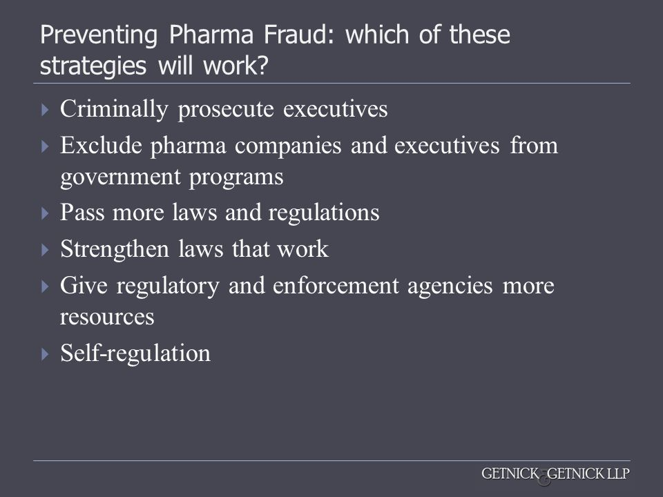 Preventing Pharma Fraud: which of these strategies will work