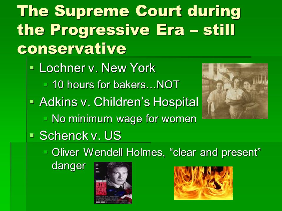 The Supreme Court during the Progressive Era – still conservative