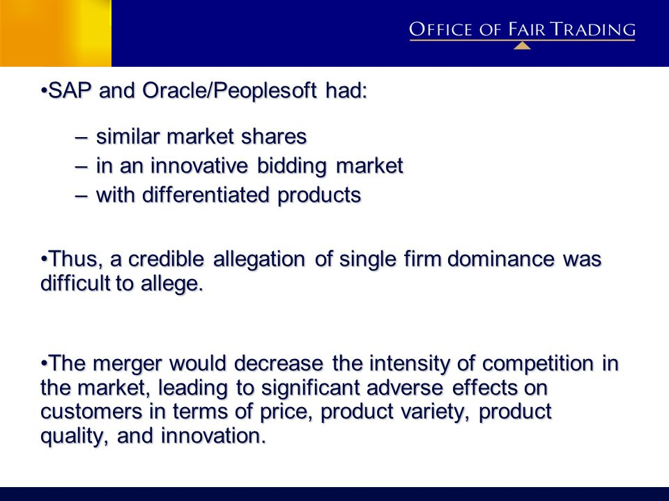 SAP and Oracle/Peoplesoft had: