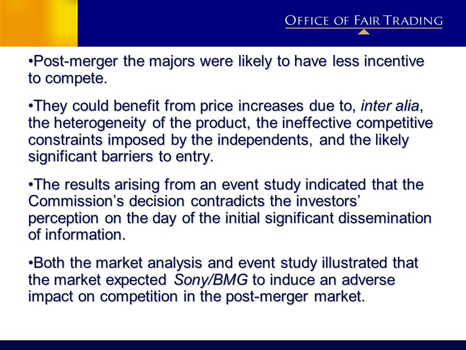 Post-merger the majors were likely to have less incentive to compete.