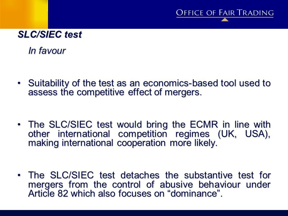 SLC/SIEC test In favour