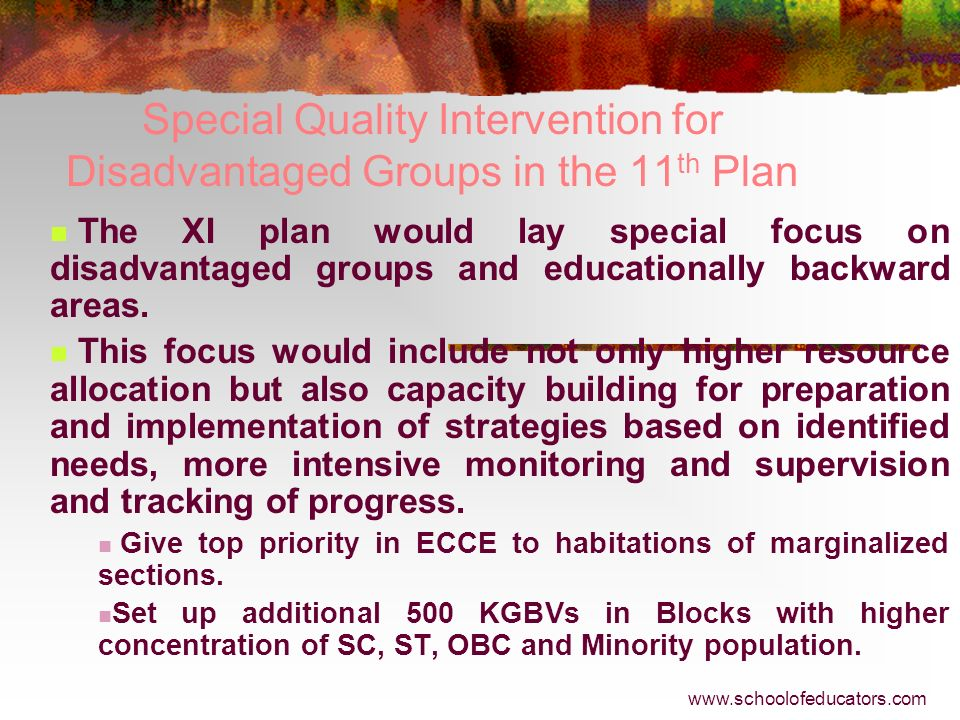 Special Quality Intervention for Disadvantaged Groups in the 11th Plan