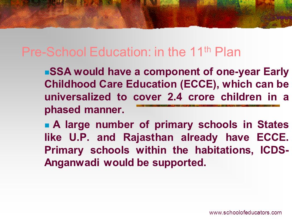 Pre-School Education: in the 11th Plan