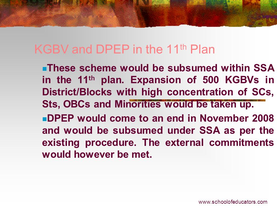 KGBV and DPEP in the 11th Plan