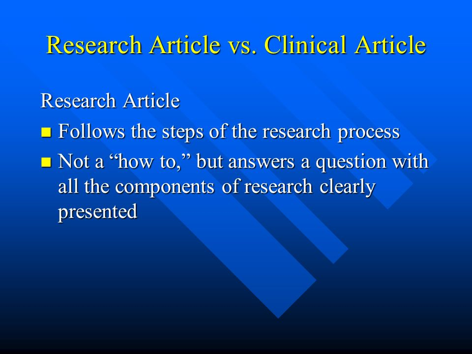 Research Article vs. Clinical Article