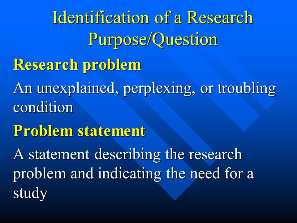 Identification of a Research Purpose/Question