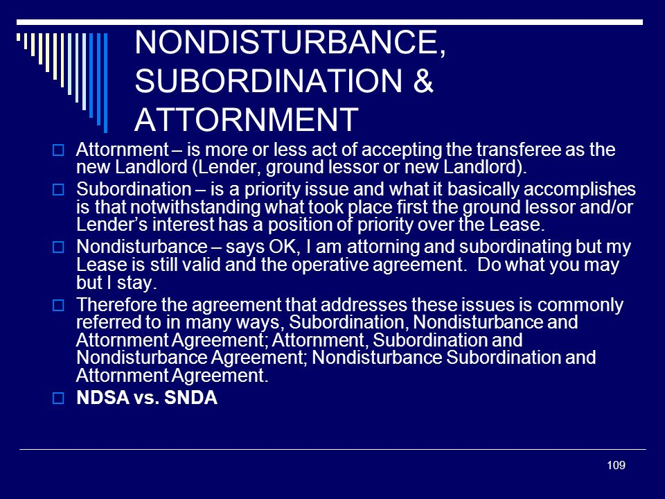 NONDISTURBANCE, SUBORDINATION & ATTORNMENT