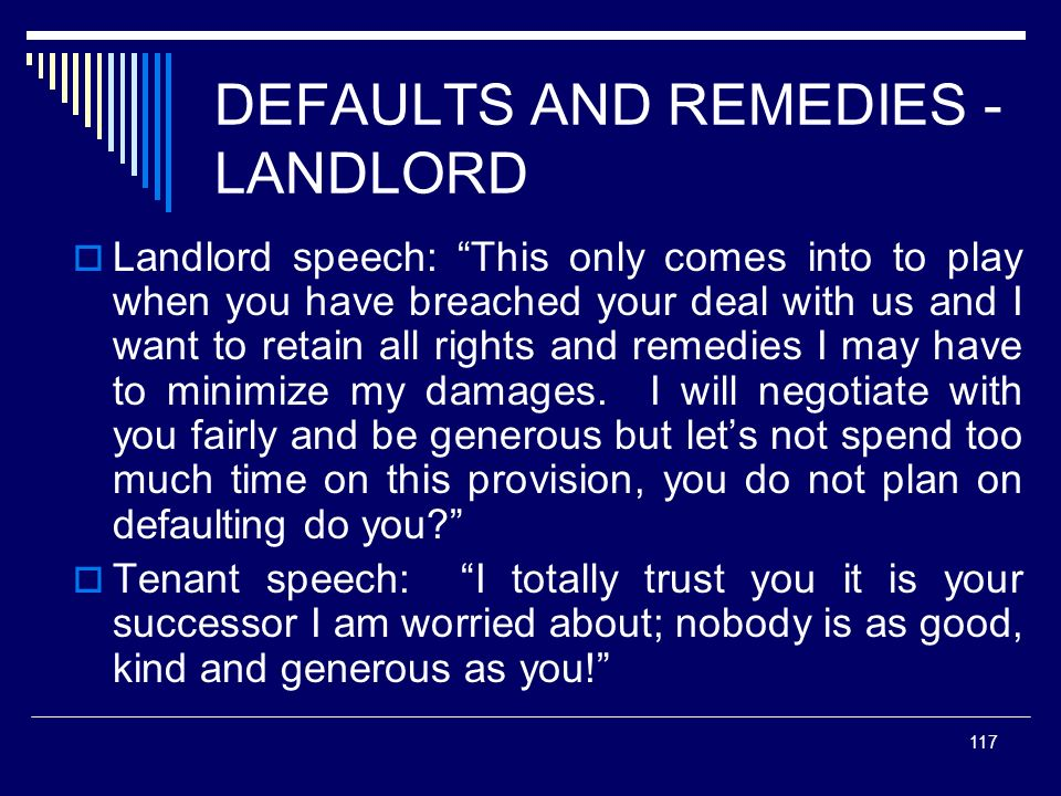 DEFAULTS AND REMEDIES - LANDLORD