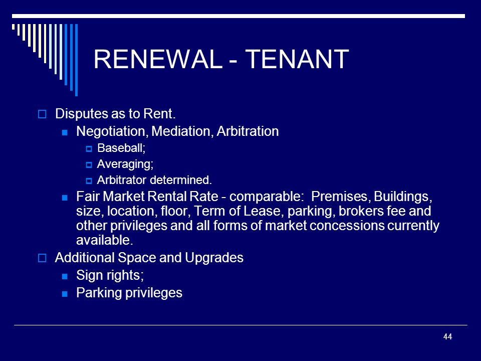 RENEWAL - TENANT Disputes as to Rent.