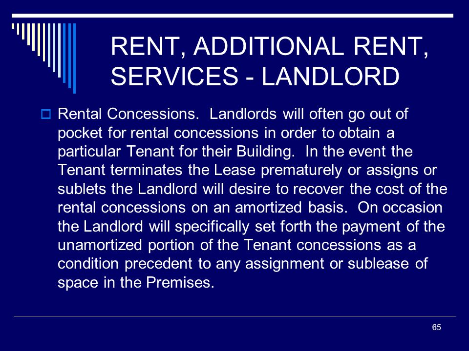 RENT, ADDITIONAL RENT, SERVICES - LANDLORD