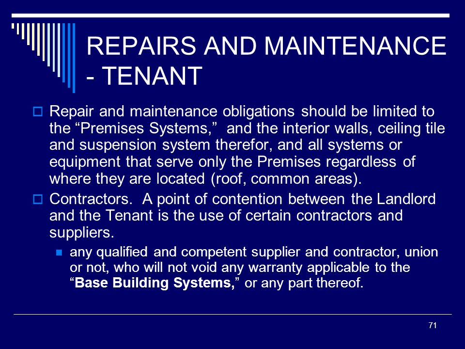 REPAIRS AND MAINTENANCE - TENANT