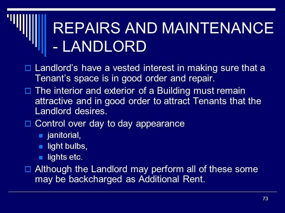 REPAIRS AND MAINTENANCE - LANDLORD