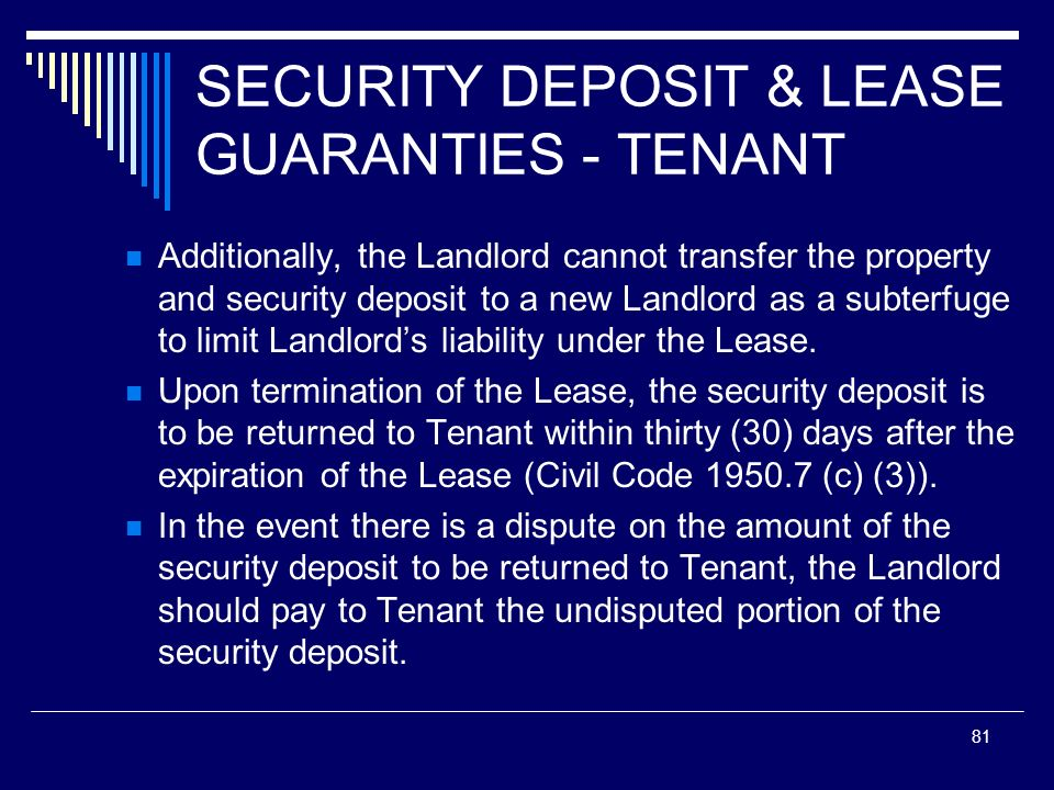 SECURITY DEPOSIT & LEASE GUARANTIES - TENANT