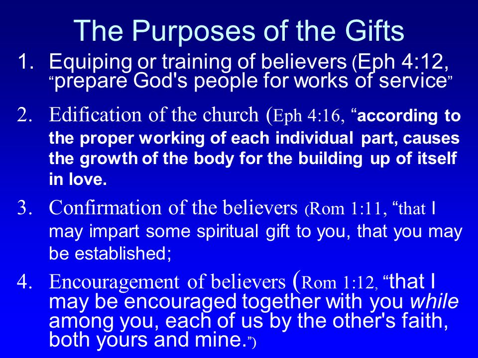 The Purposes of the Gifts