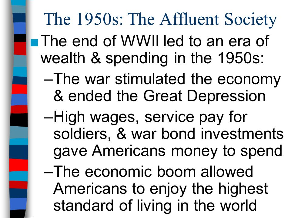 The 1950s: The Affluent Society